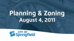 Planning & Zoning – August 4, 2011