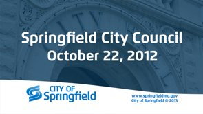 City Council Meeting – October 22, 2012
