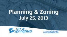 Planning & Zoning – July 25, 2013