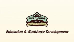Field Guide 2030 – Education & Workforce Development