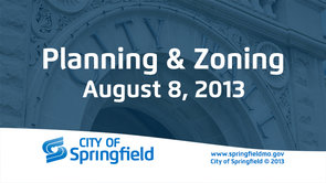 Planning & Zoning – August 8, 2013