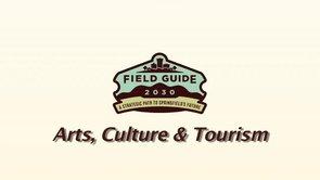 Field Guide 2030 – Arts, Culture & Tourism