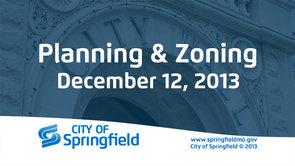Planning & Zoning – December 12, 2013