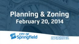 Planning & Zoning – February 20, 2014