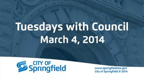 Tuesdays with Council – March 4, 2014
