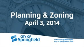 Planning & Zoning – April 3, 2014