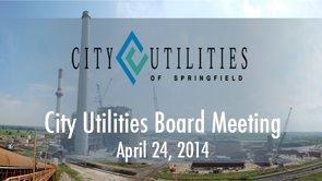 City Utilities Board – April 24, 2014