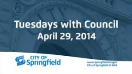 Tuesdays with Council – April 29, 2014
