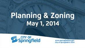 Planning & Zoning – May 1, 2014