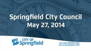City Council Meeting – May 27, 2014