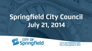 City Council Meeting – July 21, 2014