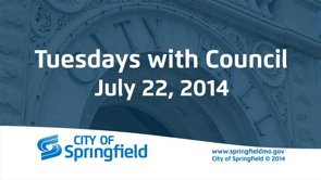 Tuesdays with Council – July 22, 2014