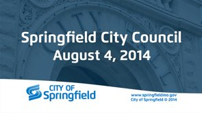 City Council Meeting – August 4, 2014