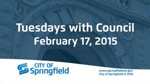 Tuesdays with Council – February 17, 2015