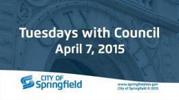 Tuesdays with Council – April 7, 2015