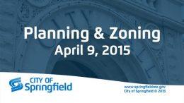 Planning & Zoning Meeting – April 9, 2015