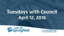 Tuesdays with Council – April 12, 2016