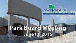 Park Board – June 10, 2016