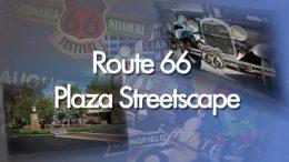 Route 66 Plaza Streetscape Ceremonial Groundbreaking