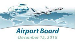 Airport Board Meeting – December 15, 2016