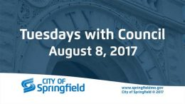 Tuesdays with Council – August 8, 2017
