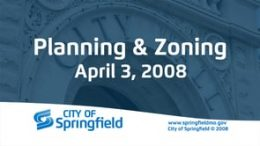 Planning & Zoning Meeting – April 3, 2008