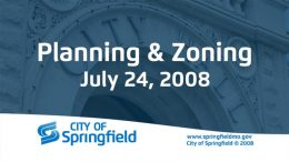 Planning & Zoning Meeting – July 24, 2008