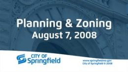 Planning & Zoning Meeting – August 7, 2008