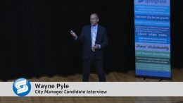 City Manager Finalist – Wayne Pyle Interview