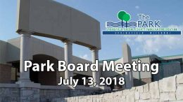 Park Board Meeting – July 13, 2018