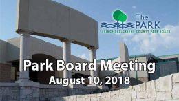 Park Board Meeting – August 10, 2018