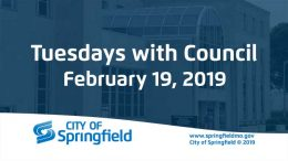Tuesdays with Council – February 19, 2019