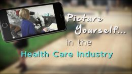 Picture Yourself in the Health Care Industry