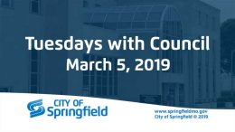Tuesdays with Council – March 5, 2019