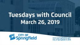 Tuesdays with Council – March 26, 2019
