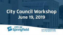 City Council Workshop – June 19, 2019