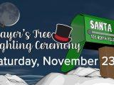 Mayor's Tree Lighting Ceremony – Festival of Lights Kickoff Event