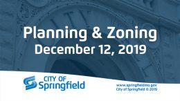 Planning & Zoning Meeting – December 12, 2019