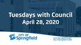 Tuesdays with Council – April  28, 2020