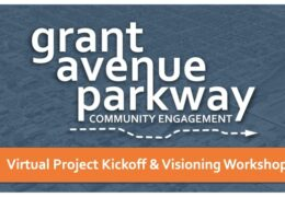 Grant Avenue Parkway Community Engagement