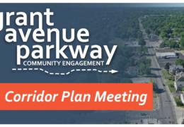 Grant Avenue Parkway | Corridor Plan Workshop