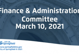 Finance & Administration Committee Meeting – March 10, 2021