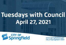 Tuesdays with Council – April 27, 2021