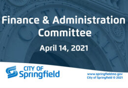 FINANCE AND ADMINISTRATION COMMITTEE – April 14, 2021