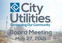 City Utilities Board Meeting – May 27, 2021