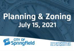 Planning & Zoning Meeting – July 15, 2021