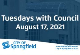 Tuesdays with Council – August 17, 2021