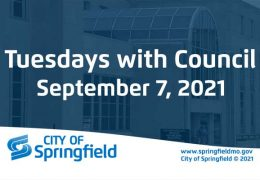 Tuesdays with Council – September 7, 2021